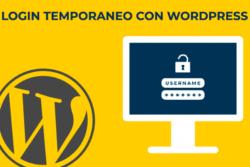 Come creare un accesso con login temporaneo su WordPress