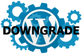 how to downgrade wordpress