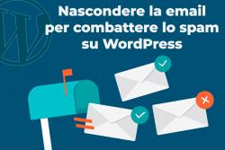 Come nascondere l'indirizzo email su WordPress con una funzione che non conoscevi