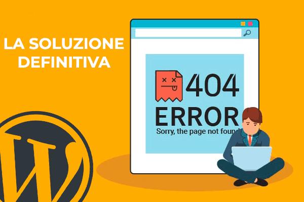 soluzione errore 404 wordpress